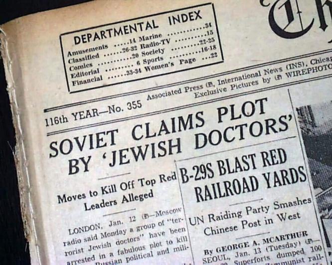 """Vadinamosios """"gydytojų bylos"""" – vieno juodžiausių stalinizmo epochos puslapių – atgarsiai neišvengiamai pasiekė ir užsienį. ARCHYVŲ nuotr."""