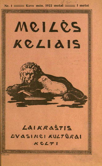 """1922 metais įkurtas mėnesinis leidinys """"Meilės takais"""" tapo pirmuoju lietuviškuoju Panevėžyje. Jo viršelį piešė pats skulptorius Juozas Zikaras. Šiaulių regioninio valstybės archyvo Panevėžio filialo skaitmeninės kolekcijos nuotr."""