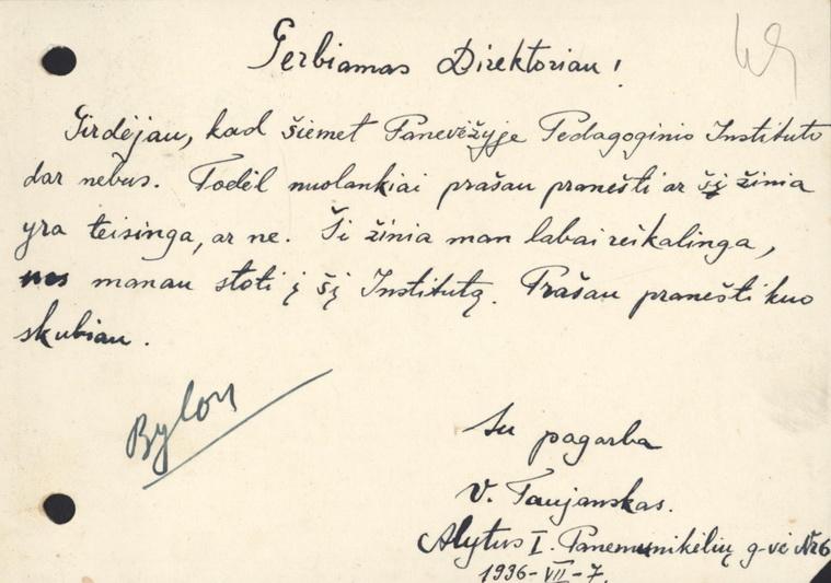 Alytiškio V. Taujansko prašymas Švietimo ministerijai pranešti, ar pedagoginio instituto Panevėžyje tikrai nebus. 1936 metų liepos 7 diena. LIETUVOS CENTRINIO VALSTYBĖS ARCHYVO nuotr.
